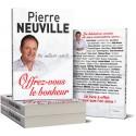Offrez-vous le bonheur - Pierre Neuville
